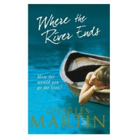 Where the River Ends by Charles Martin: Book Review