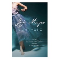 Night Music by Jojo Moyes: Book Review
