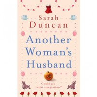Another Woman's Husband by Sarah Duncan: Book Review