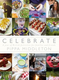 First Look: Pippa Middleton's new party planning book, Celebrate