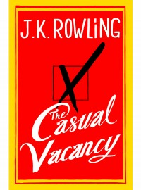 First Look: J.K.Rowling's new book, The Casual Vacancy