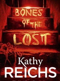 w&h's Book of the Month, April: Bones of the Lost by Kathy Reichs