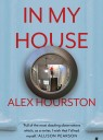 In My House by Alex Hourston photo