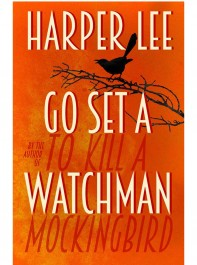 Just In: w&h Review New Harper Lee Novel 'Go Set A Watchman'