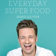 Jamie Oliver's Everyday Super Food Recipes